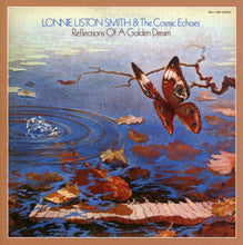 Load image into Gallery viewer, Lonnie Liston Smith - Reflections Of A Golden Dream