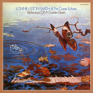Lonnie Liston Smith - Reflections Of A Golden Dream