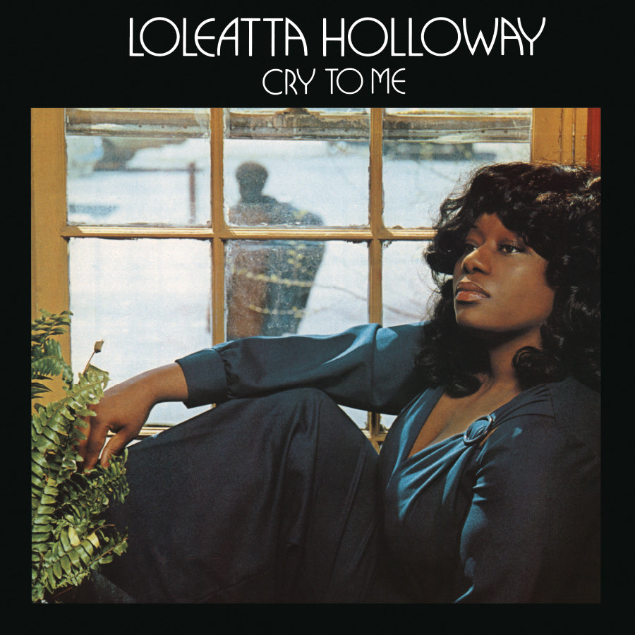 Loleatta Holloway - Cry To Me