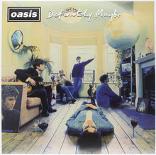 Load image into Gallery viewer, Oasis - Definitely Maybe