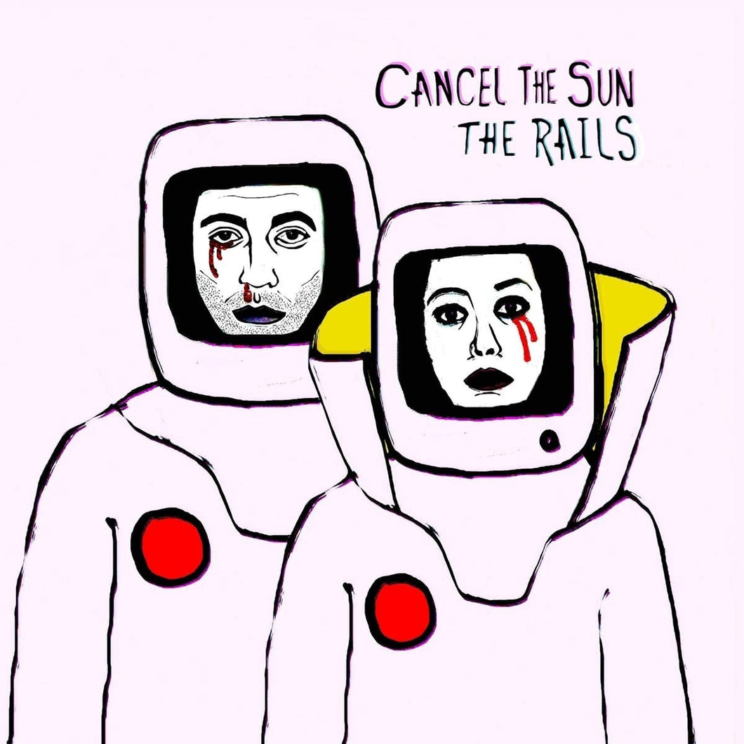 The Rails - Cancel The Sun