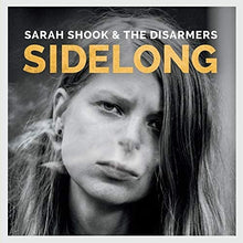 Load image into Gallery viewer, Sarah Shook & The Disarmers - Sidelong