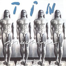 Load image into Gallery viewer, Tin Machine - Tin Machine II