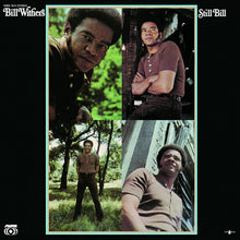Load image into Gallery viewer, Bill Withers - Still Bill