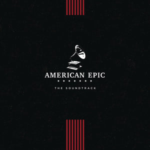 American Epic - Soundtrack