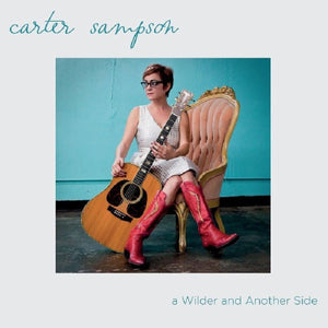 Carter Sampson - A Wilder & Another Side