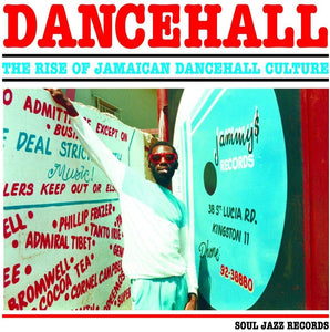 Various Artists - Dancehall: The Rise Of Jamaican Dancehall Culture