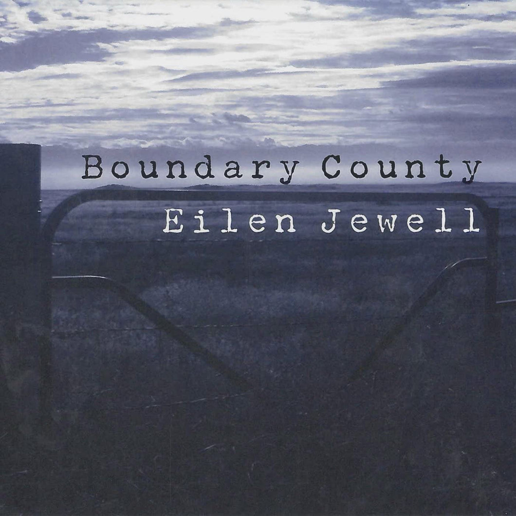 Eilen Jewel - Boundary County