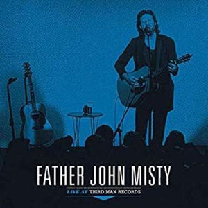 Father John Misty - Live At Thirdman Records