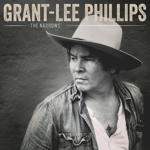 Grant Lee Phillips - The Narrows