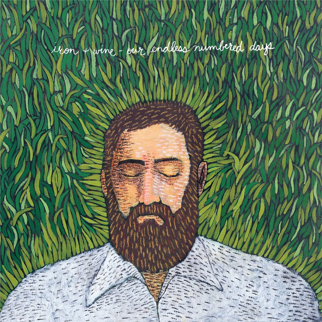 Iron & Wine - Our Endless Numbered Days 15th Anniversary