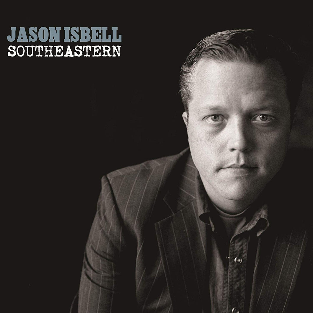 Jason Isbel And The 400 Unit - Southeastern