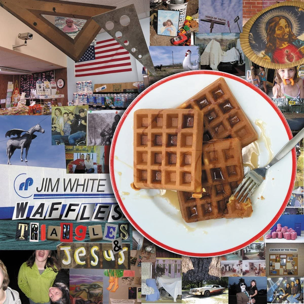 Jim White - Waffles, Triangles and Jesus