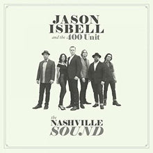 Load image into Gallery viewer, Jason Isbell - The Nashville Sound