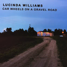Load image into Gallery viewer, Lucinda Williams - Car Wheels On A Gravel Road