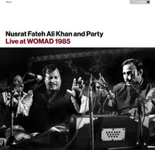 Load image into Gallery viewer, Nusrat Fateh & Ali Khan - Live At Womad 1985