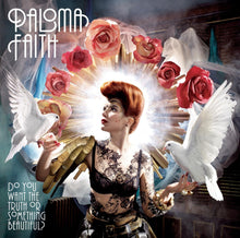 Load image into Gallery viewer, Paloma Faith - Do You Want The Truth Or Something Beautiful