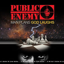 Load image into Gallery viewer, Public Enemy - Man Plans God Laughs