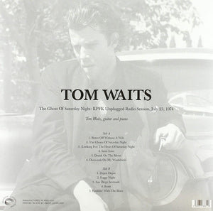 Tom Waits - The Ghost Of Saturday Night Unplugged