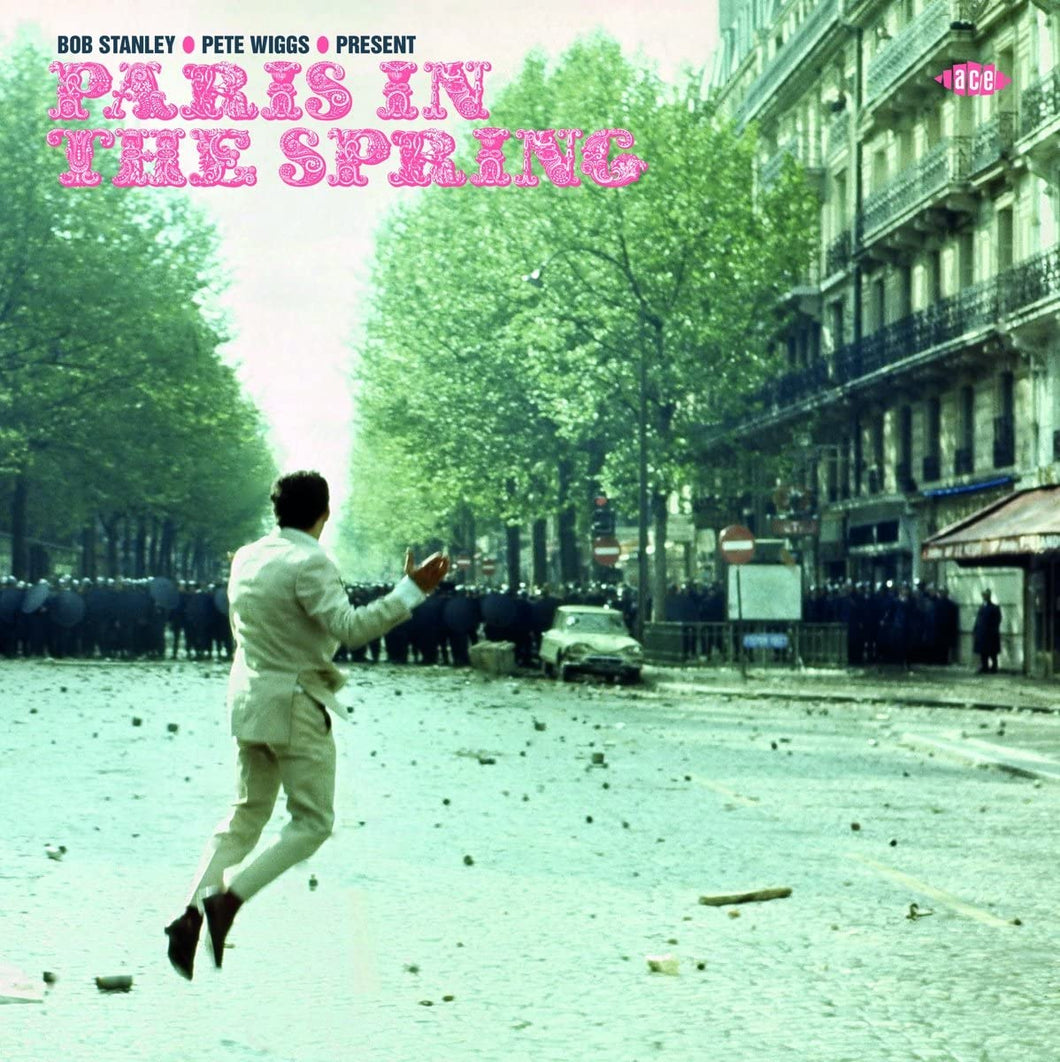 Various Artists - Bob Stanley & Pete Wiggs Present Paris In The Spring ...