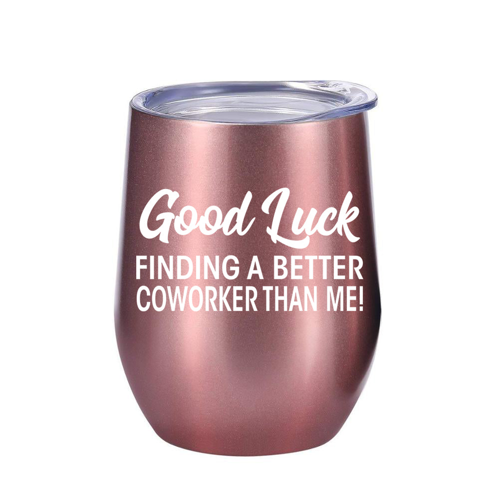 Coworker Leaving Gifts - Wine Tumbler 12oz