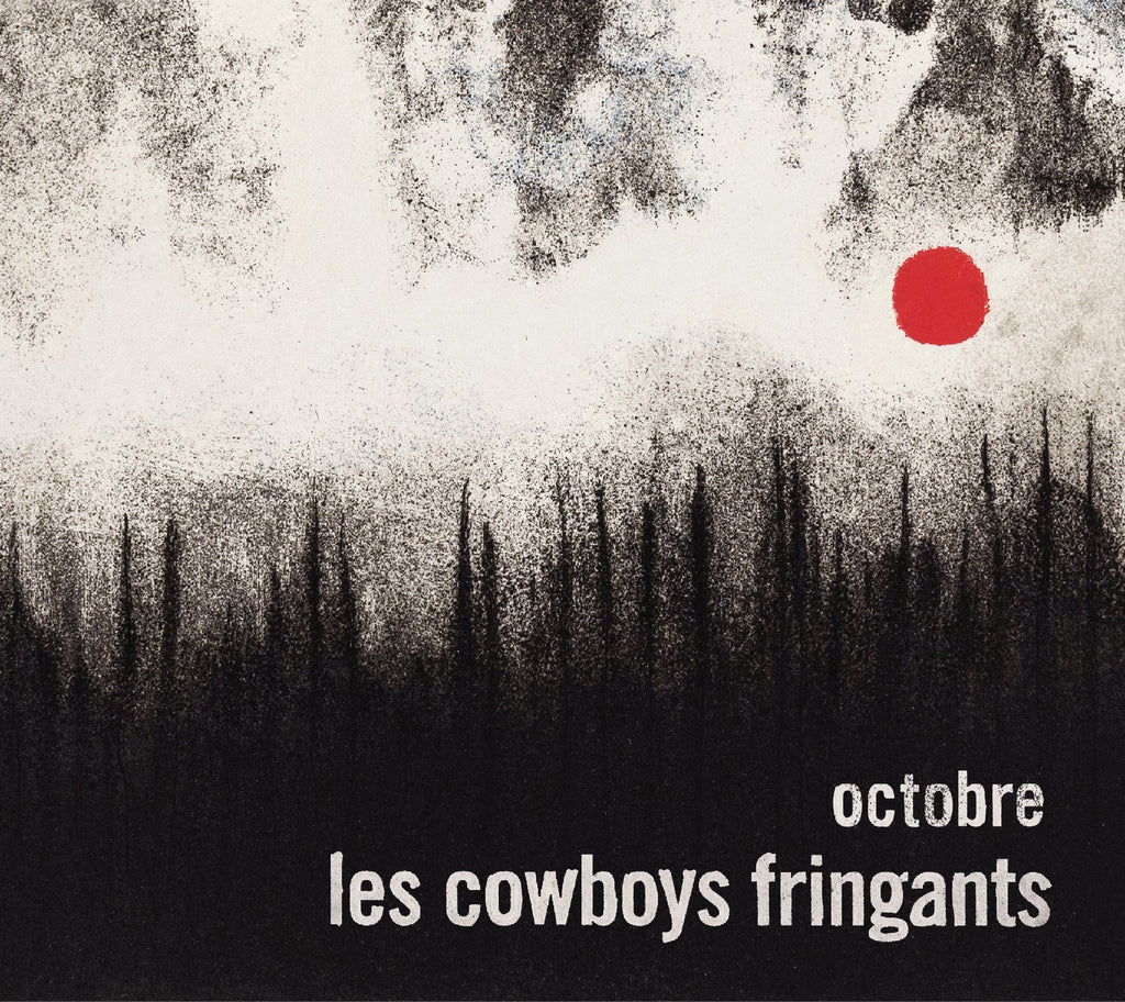 CD – Les Cowboys Fringants – Octobre – TRICD7366