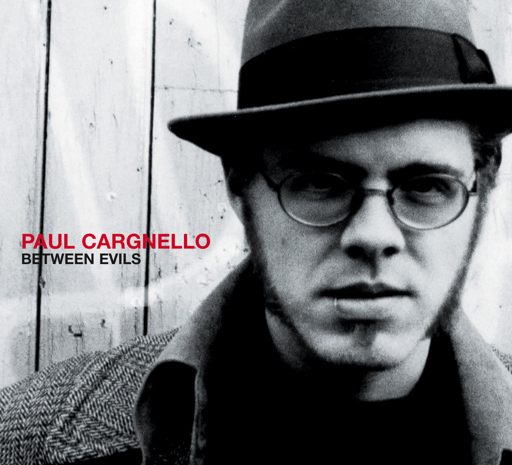 CD – Paul Cargnello – Between Evil's – TRICD7216