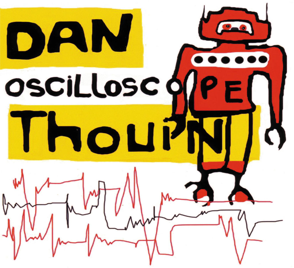 CD – Dan Thouin – Oscilloscope – TRICD7226