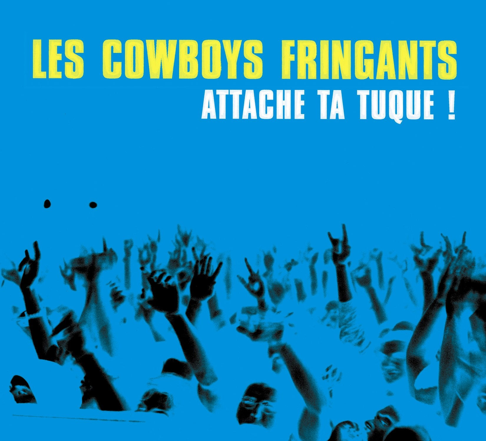 CD – Les Cowboys Fringants – Attache ta tuque! – TRICD7213