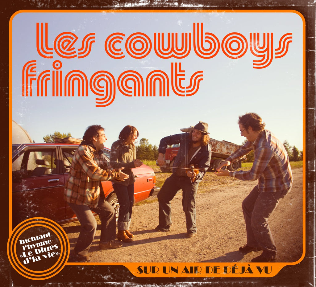 CD – Les Cowboys Fringants – Sur un air de déjà vu – TRICD7284