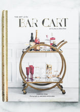 Load image into Gallery viewer, The Art Of The Bar Cart - Book