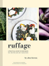 Load image into Gallery viewer, Ruffage - A Practical Guide To Vegetables - Book