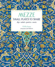 Load image into Gallery viewer, Mezze: Small Plates To Share - Book