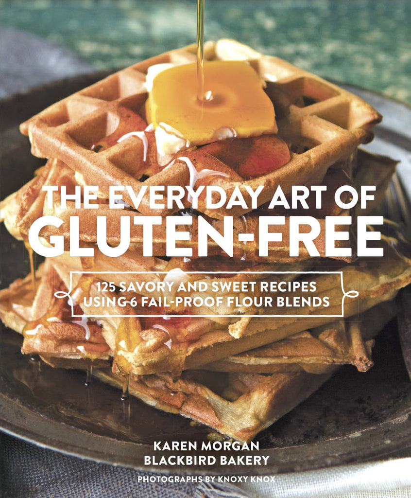 The Everyday Art of Gluten-Free