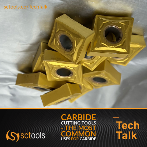 Carbide Cutting Tools - The Most Common Uses for Carbide - SCTools TechTalk