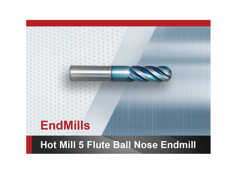 Hot Mill 5 Flute Ball Nose End Mill SCTools HTC