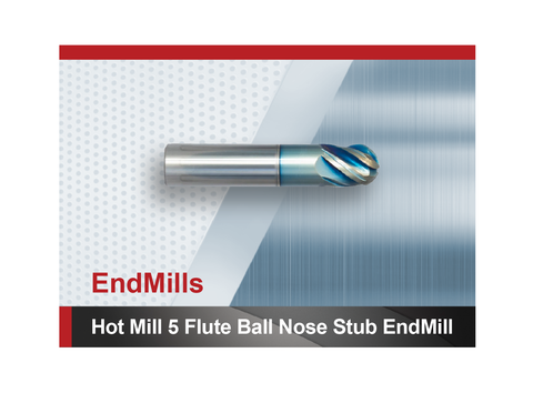 Hot Mill 5 Flute Ball Nose Stub End Mill SCTools HTC