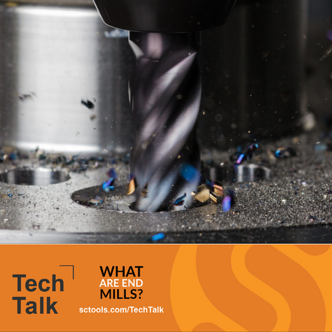 What Are End Mills? TechTalk SCTools