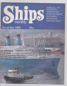 Ships Monthly November 1980 Achille Lauro Sea Giant Albatross Belgian Naval Review - TulipStuff