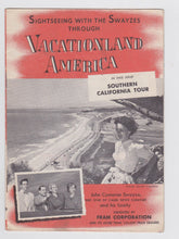 Load image into Gallery viewer, Vacationland America Southern California Tour 1953 John Cameron Swayze Fram Filters - TulipStuff