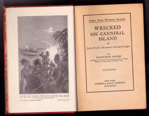 Wrecked on Cannibal Island or Jerry Ford's Adventures Among Savages Fenworth Moore 1931 - TulipStuff