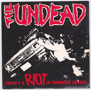 "The Undead There's A Riot In Tompkins Square 7"" 45rpm Vinyl Record 1993"