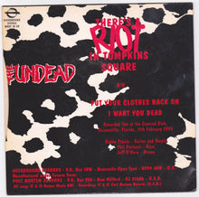 "Load image into Gallery viewer, The Undead There's A Riot In Tompkins Square 7"" 45rpm Vinyl Record 1993"