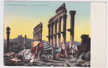 Load image into Gallery viewer, Les Ruines De Palmyra Syria 1910's Postcard Printed in Switzerland - TulipStuff