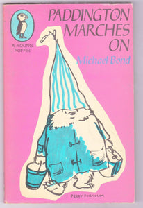 Paddington Marches On Michael Bond Paperback Young Puffin Edition Great Britain 1971
