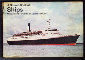 A Source Book of Ships Laurence Dunn Hardcover Book Ward Lock 1973 Edition