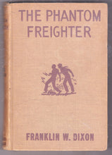 Load image into Gallery viewer, The Hardy Boys Mystery Stories The Phantom Freighter Franklin W Dixon 1947 Hardcover
