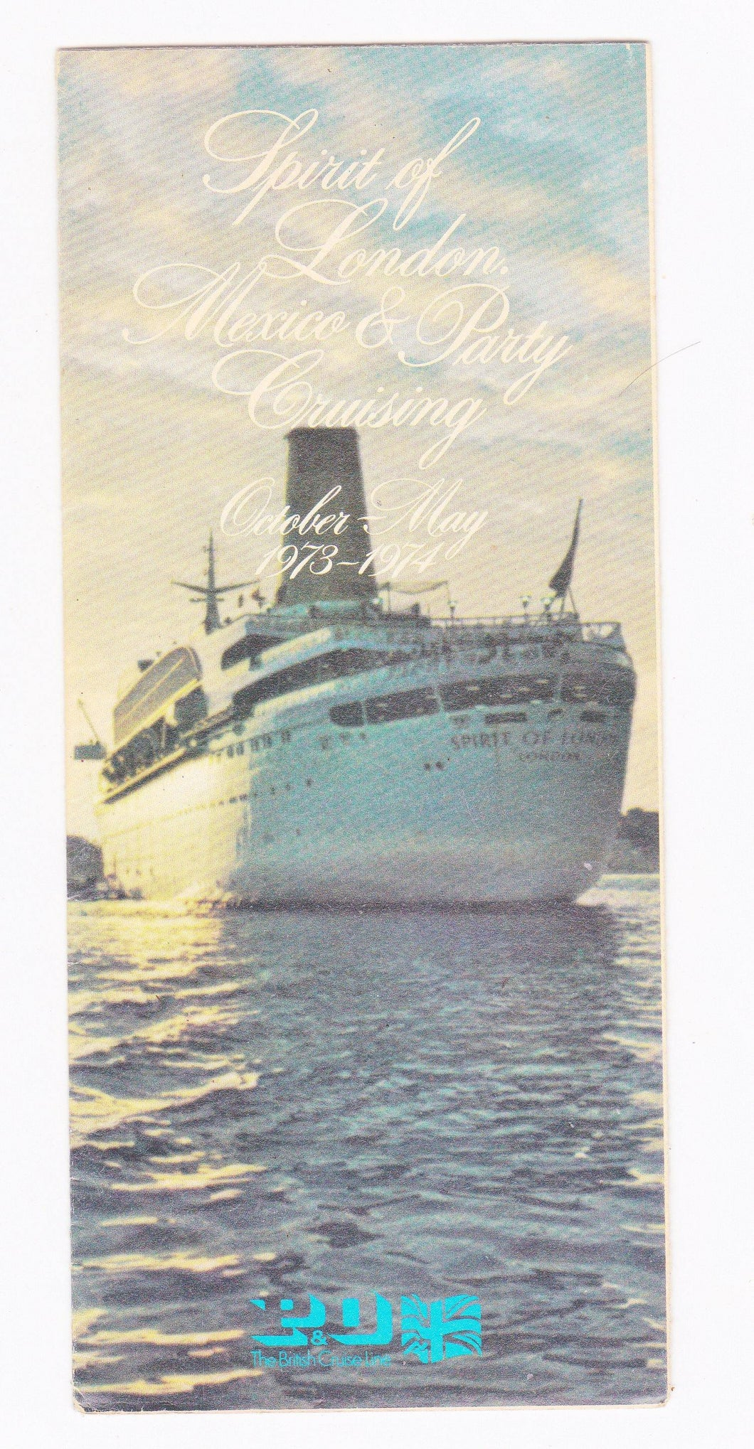 P and O The British Cruise Line Spirit of London 1973-1974 Mexico and Party Cruising Brochure