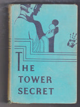 Load image into Gallery viewer, The Tower Secret by Lilian Garis Melody Lane Mystery Stories Series 1933 Hardcover Book - TulipStuff