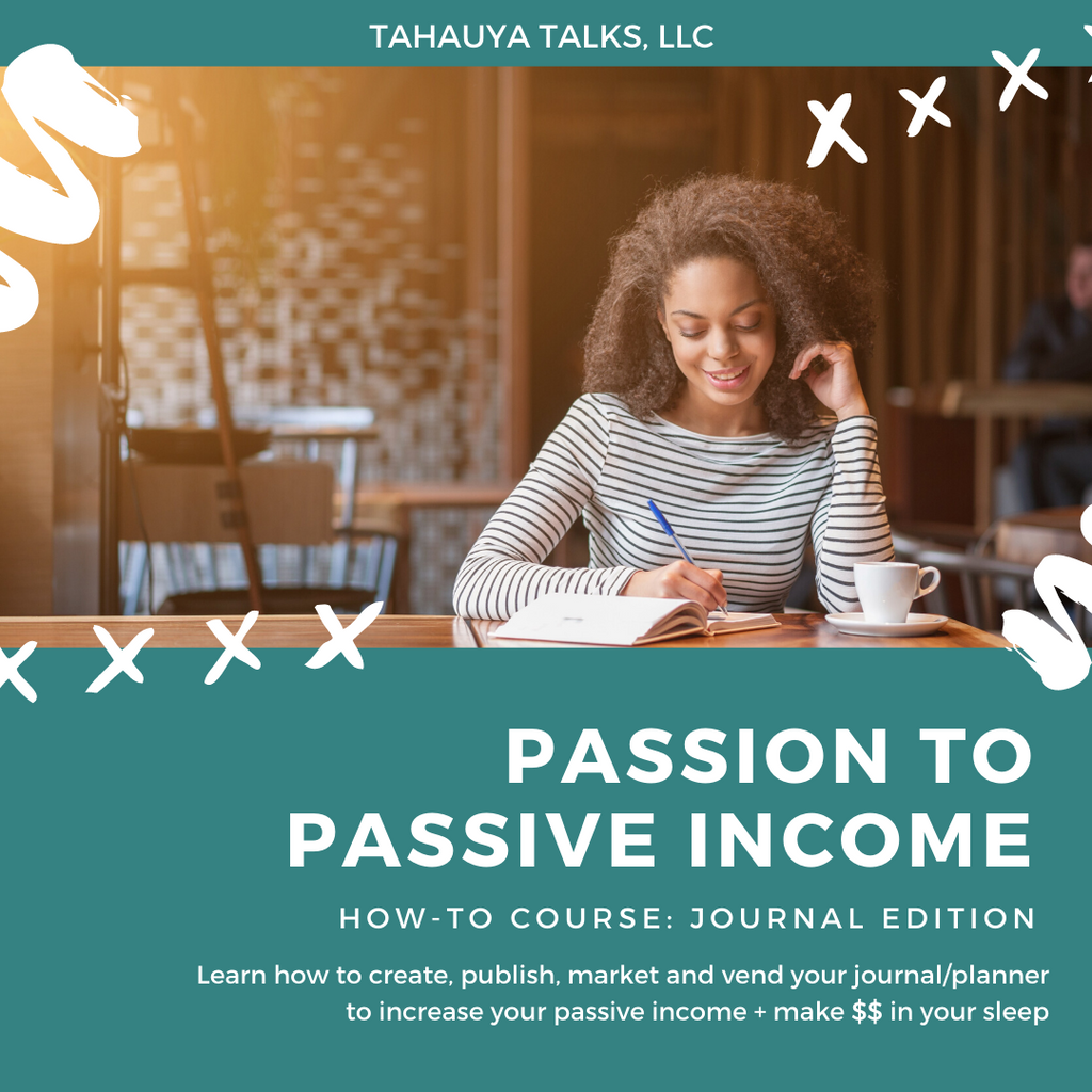 Passion to Passive Income: Journal Creation Webinar (Replay)